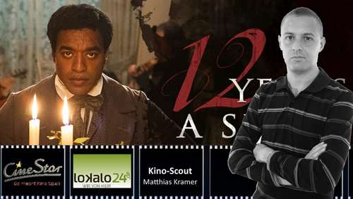 "Kinoscout: ""12 Years a Slave"""