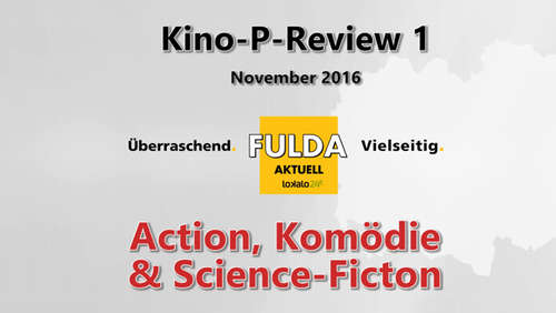Video 1: Dezember-Kino-P-Review Nr. 1: Action, Komödie und Science-Fiction