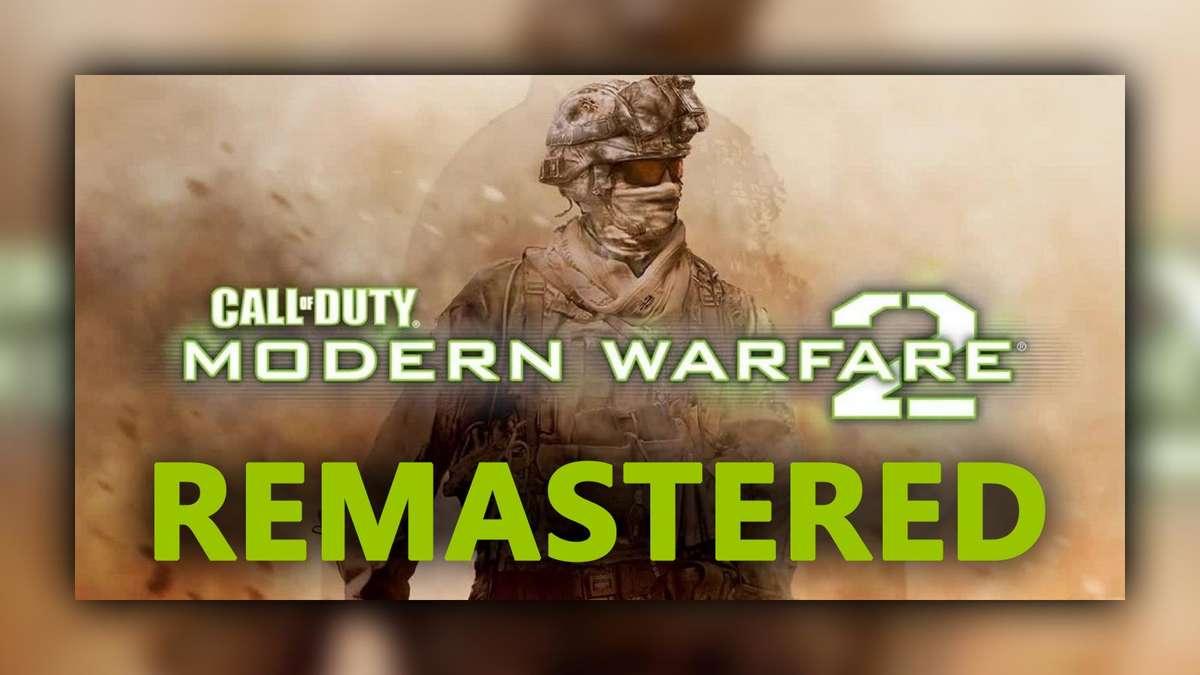 call of duty modern warfare 2 remaster  neuer leak